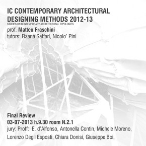 IC CONTEMPORARY ARCHITECTURAL  DESIGNING METHODS 2012-13  STUDIES ON CONTEMPORARY ARCHITECTURAL TYPOLOGIES