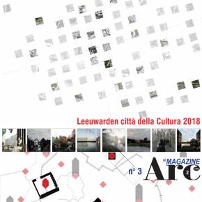 """""""Leeuwarden città della cultura 2018"""" Metabolismo e biografia urbana."""