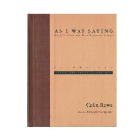 """""""Trasparenza: Letterale e Fenomenica, parte II"""" da Colin Rowe, """"As I Was Saying. Recollection and Miscellaneous Essays"""", volume uno, 1956"""