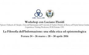 La Filosofia dell'Informazione: una sfida etica ed epistemologica. Workshop con Luciano Floridi